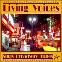 Sings Broadway Tunes — Johnny Douglas, Living Voices