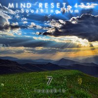 Soothing Hum 7 — Mind Reset 432