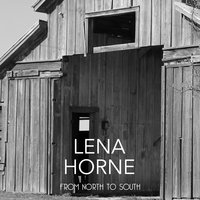 From North to South — Lena Horne