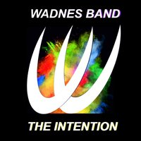 The Intention — Wadnes Band