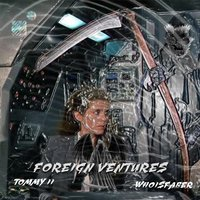 Foreign Ventures — Faber, Tommy II