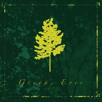 Green, Ever — J. Coleman