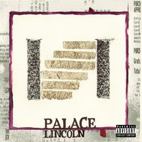 Palace — Lincoln