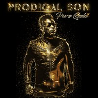 Pure Gold — Prodigal Son