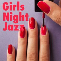 Girl's Night Jazz — сборник