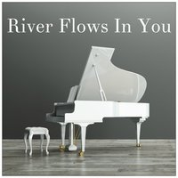 River Flows in You — Classical
