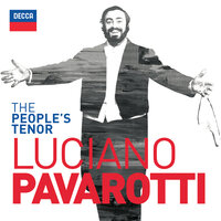 The People's Tenor — Luciano Pavarotti