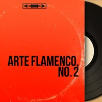 Arte Flamenco, No. 2 — сборник