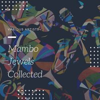 Mambo Jewels Collected — сборник