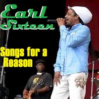 Songs for a Reason — Earl Sixteen
