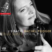 J.S. Bach Cello Suites — Иоганн Себастьян Бах, Rachel Podger, Jonathan Freeman-Attwood