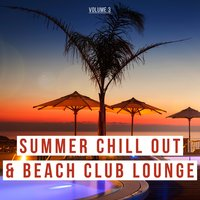 Summer Chill out & Beach Club Lounge, Vol. 3 — сборник