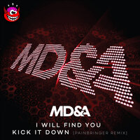 I Will Find You / Kick It Down — MD&A