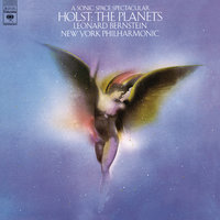 Holst: The Planets, Op. 32 — Леонард Бернстайн, New York Philharmonic Orchestra