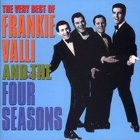 The Very Best Of Frankie Valli & The 4 Seasons — Frankie Valli And The Four Seasons