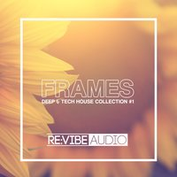 Frames Issue 1 - Deep & Tech House Collection — сборник