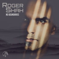 No Boundaries — Roger Shah