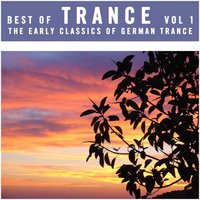 Best of Trance Vol. 1 - The Early Classics of German Trance — сборник