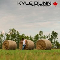We Are the North — Kyle Dunn