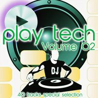 Play Tech, Vol. 2 (40 Tracks Special Selection) — сборник