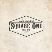Who We Are — Square One