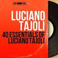 40 Essentials of Luciano Tajoli — Luciano Tajoli