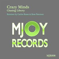 Chasing Liberty — Crazy Minds