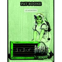 Learning — Pat Boone