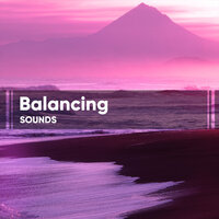 Balancing Sounds — Relaxation - Ambient
