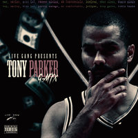 Tony Parker G-Mix — Twy, Smiley, Robin Banks, JetLyse, Mr. Comfortable, Pretty Savage