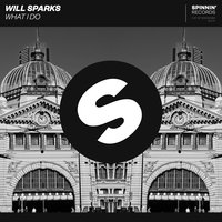 What I Do — Will Sparks