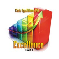 Excellence, Pt. 1 — Chris Oyakhilome Ph.d