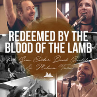Redeemed by the Blood of the Lamb — People & Songs, Sean Carter, David Gentiles, Melanie Tierce