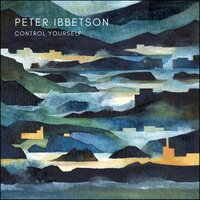 Control Yourself — Peter Ibbetson