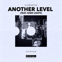 Another Level — Flaremode, Hard Lights