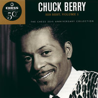 His Best, Volume 1 - The Chess 50th Anniversary Collection — Chuck Berry