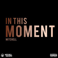 In This Moment — Mitchell