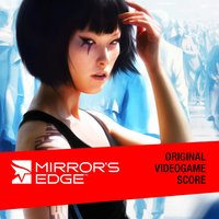 Mirror's Edge — Solar Fields, Lisa Miskovsky, EA Games Soundtrack