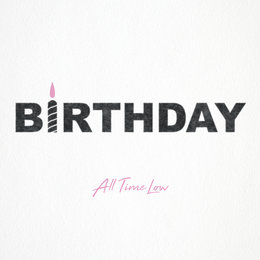 Birthday — All Time Low