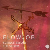 Science Before the Storm — Flowjob