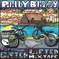 The Gifted and Lifted Mixtape — Philly Blizzy