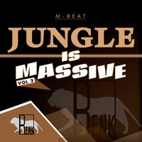 Jungle is Massive, Vol. 2 — M-Beat, M -BEAT