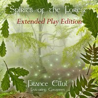 Spirits of the Forest — France Ellul, Govannen