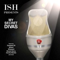 Ish Presents My Secret Divas — сборник