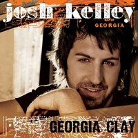 Georgia Clay — Josh Kelley