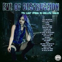 Eve Of Destruction - The Last Word In College Radio — сборник