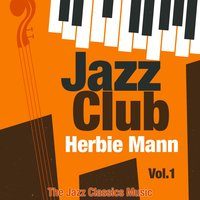 Jazz Club, Vol. 1 — Herbie Mann