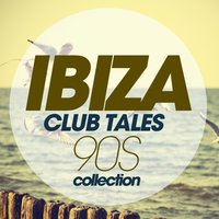 Ibiza Club Tales 90S Collection — сборник