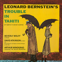 Bernstein: Trouble in Tahiti — Dave Atkinson, Beverly Wolff, Arthur Winograd, Miriam Workman, Earl Rogers, M-G-M  Orchestra