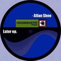 Later EP. — Allan Shee